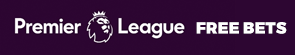 Premier League Free Bet Offers